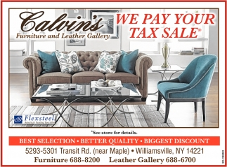 We Pay Your Tax Sale Calvin S Furniture And Leather Gallery