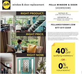 Right Product Right Price Right Now Pella Windows Door Buffalo Ny