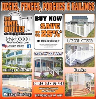 Decks, Fences, Porches & Railings