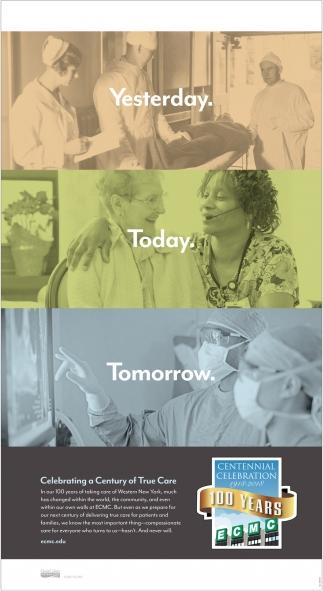 Celebrating a Century of True Care