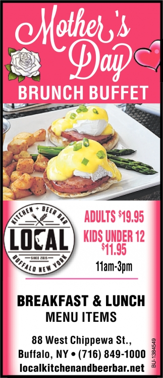 Swell Mothers Day Brunch Buffet Local Kitchen Beer Bar Download Free Architecture Designs Scobabritishbridgeorg