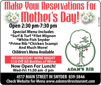 Make Your Reservations For Mother's Day!