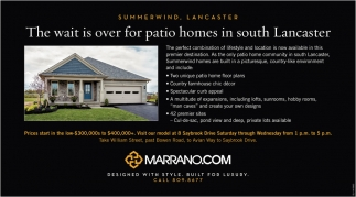 The Wait Is Over For Patio Homes In South Lancaster