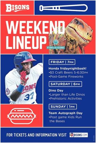Weekend Lineup