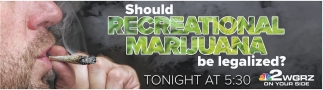 Should Recreational Marijuana Be Legalized?