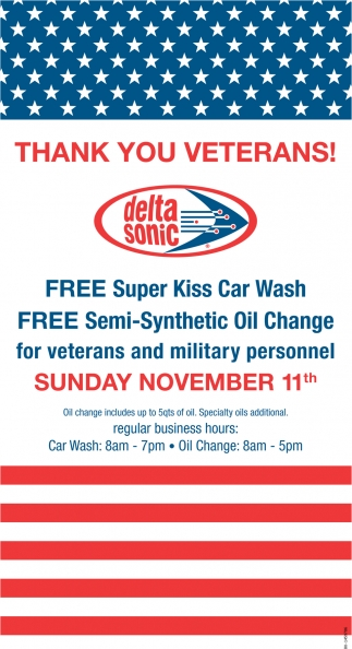 Delta Sonic Oil Change >> Thank You Veterans Delta Sonic Car Wash