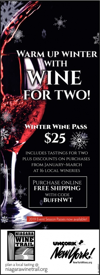 Warm Up Winter With Wine For Two!