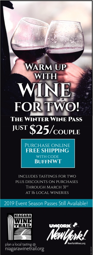 Warm Up With Wine For Two!