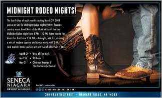 Midnight Rodeo Nights!