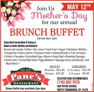 Join Us Mother's Day for Our Annual Brunch Buffet