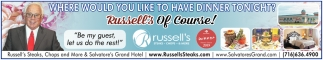 Where Would You Like to have Dinner Tonight?, Russel's of Course!