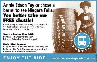 Annie Edson Taylor Chose a Barrel to See Niagara Falls... You Better Take Our Free Shuttle!
