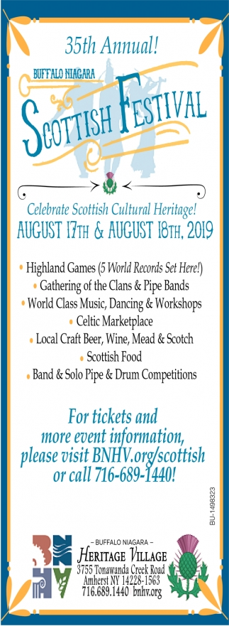 35th Annual Scottish Festival!