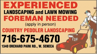 Experienced Landscaping and Lawn Mowing Foreman Needed