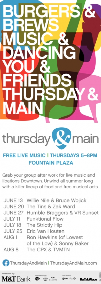 Burgers & Brews Music & dancing You & Friends Thursday & Main