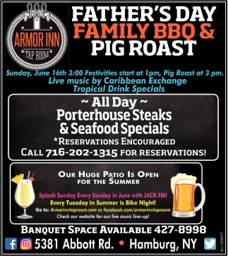 Father's Day Family BBQ & Pig Roast