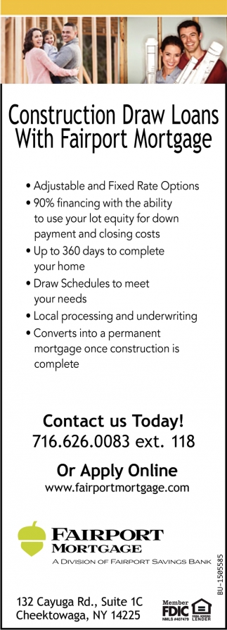 Construction Draw Loans with Fairport Mortgage