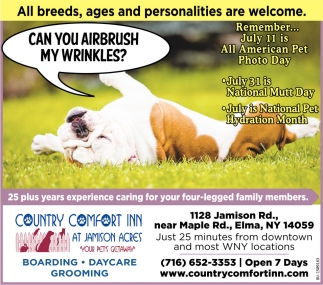 All Breeds, Ages and Personalities are Welcome!
