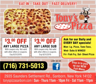Ask for our daily and EVERY DAY specials