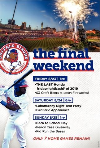 The Final Weekend