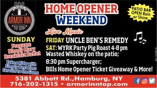 Home Opener Weekend