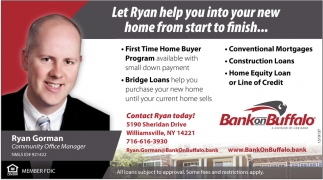 Let Ryan Help You Into Your New Home from Start to Finish...
