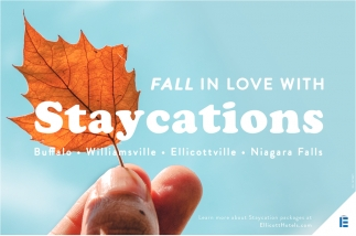 Fall in Love with Staycations
