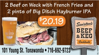 2 Beef on Weck with French Fries & 2 Pints of Big Ditch Hayburner IPA