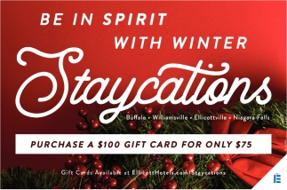 Be in Spirit with Winter Staycations