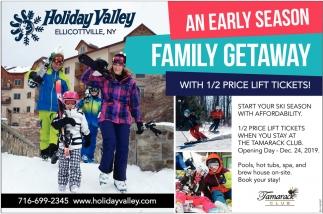 An Early Season Family Getaway