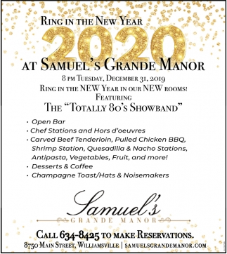 Ring in the NEw Year at Samuel's Grande Manor