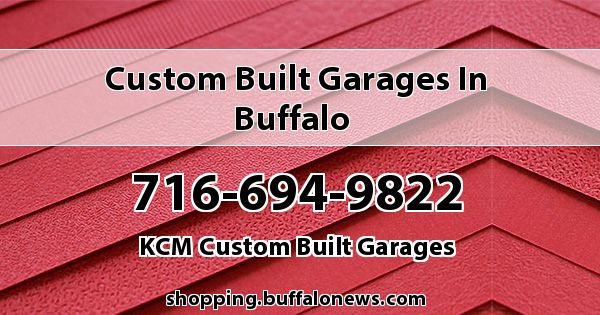 Custom Built Garages in Buffalo